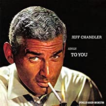 Best jeff chandler sings to you Reviews