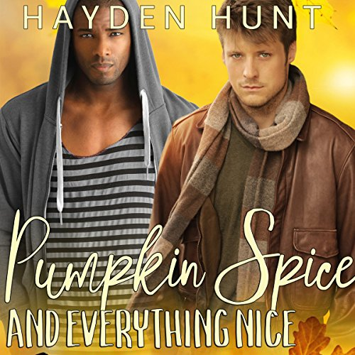 Pumpkin Spice and Everything Nice audiobook cover art