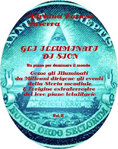 Gli Illuminati di Sion (vol. 2): Un piano per dominare il mondo (Italian Edition)