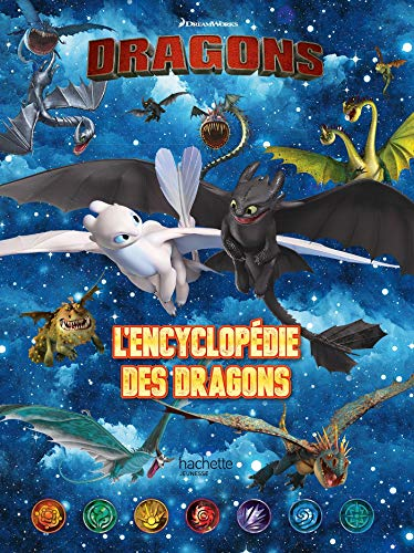 Dragons : L'encyclopédie des dragons