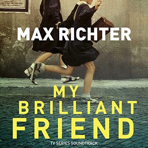 Max/Original Soundtrack Richter - My Brilliant Friend