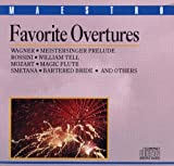 Favorite Overtures: Meistersinger Prelude, William Tell, Magic Flute, Bartered Bride and Others