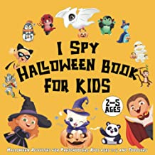 I Spy Halloween Book: Halloween Activities for Kids ages 2-5, Preschoolers and Toddlers   Halloween gift for Kids PDF