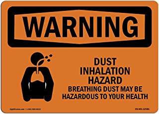 OSHA Waring Sign - Dust Inhalation Hazard | Rigid Plastic Sign | Protect Your Business, Construction Site, Warehouse & Shop Area | Made in The USA