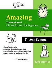 Amazing Theme-Based ESL Worksheets for Beginners. Theme: School