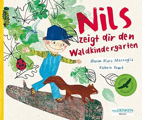 Kinderbuch Pappbilderbuch: Nils zeigt Dir den Waldkindergarten