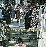 Les Parisiens sous l'Occupation - Photographies en couleurs d'André Zucca