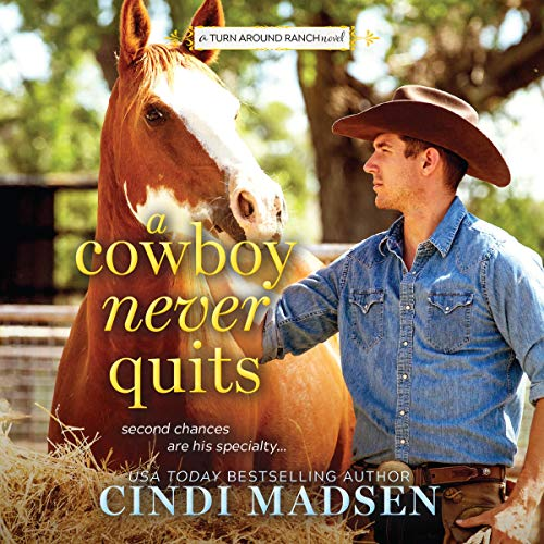A Cowboy Never Quits cover art