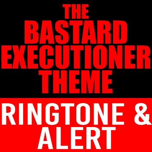 The Bastard Executioner Theme Ringtone and Alert