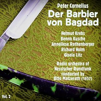 Peter Cornelius: Der Barbier von Bagdad (1957), Volume 2
