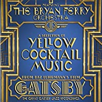 Great Gatsby by BRYAN ORCHESTRA FERRY (2013-09-03)