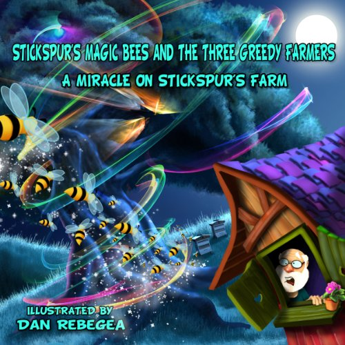 Stickspur's Magic Bees and the Three Greedy Farmers     Volume 2: A Miracle on Stickspur's Farm              By:                                                                                                                                 Marvin Bowen Sr.                               Narrated by:                                                                                                                                 Peter Bohush                      Length: 6 mins     Not rated yet     Overall 0.0