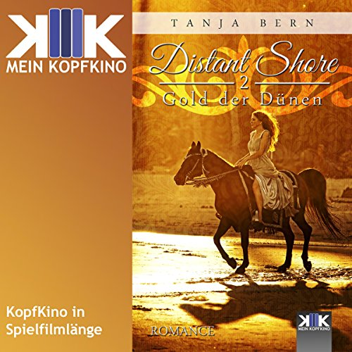 Gold der Dünen     Distant Shore 2              By:                                                                                                                                 Tanja Bern                               Narrated by:                                                                                                                                 Tanja Bern,                                                                                        Thomas Dellenbusch                      Length: 1 hr and 54 mins     Not rated yet     Overall 0.0