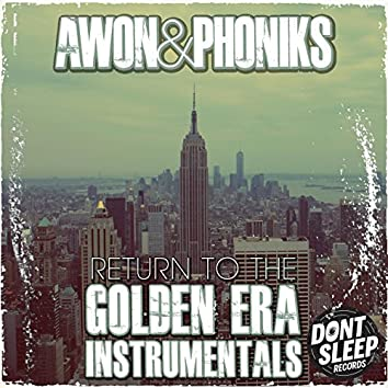 Return to the Golden Era: Instrumentals