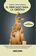 El mercado para la libertad (Spanish Edition)