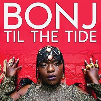 Til The Tide