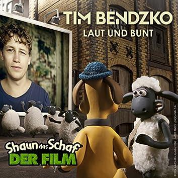 """Laut Und Bunt (Aus """"Shaun Das Schaf - Der Film"""")"""