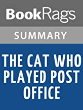 Summary & Study Guide The Cat Who Played Post Office by Lilian Jackson Braun
