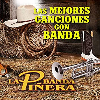 Las Mejores Canciones Con Banda
