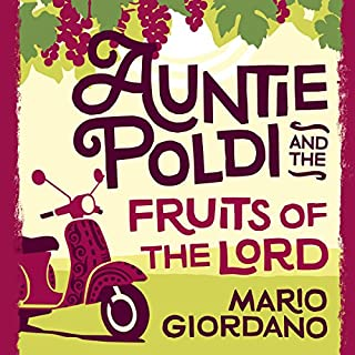Auntie Poldi and the Fruits of the Lord Titelbild