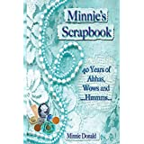 Minnie's Scrapbook: 40 Years of Ahhas, Wows and ...Hmmms... (English Edition)