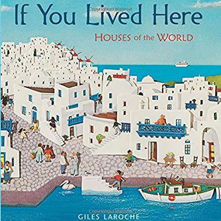 If You Lived Here: Houses of the World