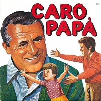 Caro papà / Suona le campane