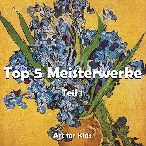 Top 5 Meisterwerke vol 1 (German Edition)