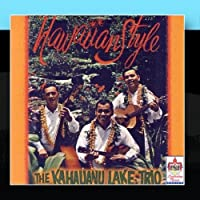 Hawaiian Style by The Kahauanu Lake Trio