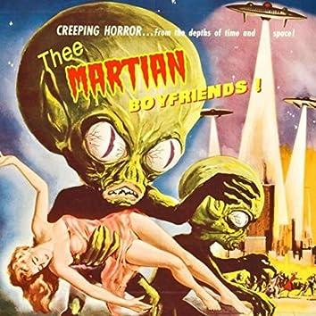 Thee Martian Boyfriends