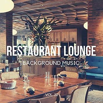 Restaurant Lounge Background Music, Vol. 22 (Finest Jazz Lounge Bossa Nova, Smooth Jazz & Chill Music for Cafe & Bar, Hotel and Restaurant)