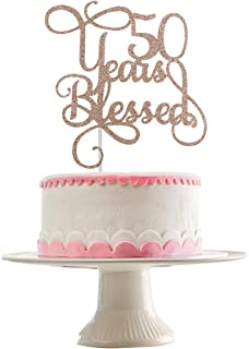 Rose Gold Glittery 50 Years Blessed Cake Topper for 50th Birthday Party,Wedding Anniversary Party,Birthday Party Cake Decor