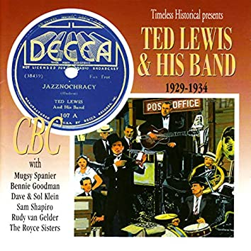 Ted Lewis & His Band 1929-1934