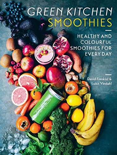 Green Kitchen Smoothies: Healthy and colourful smoothies for everyday (English Edition)