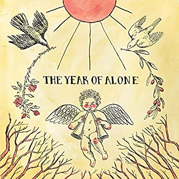 The Year of Alone