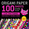Origami Paper 100 Sheets Cat Patterns 6 Inches: High Quality Double-Sided (Origami Paper Pack 6 Inch)