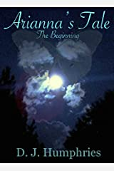 Arianna's Tale: The Beginning Kindle Edition