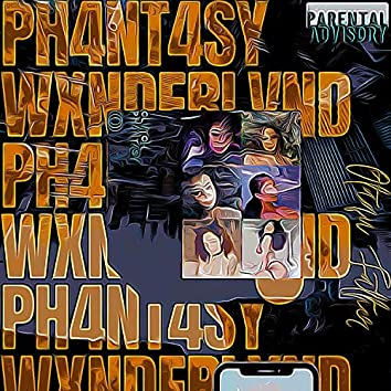 Ph4nt4sy Wxnderlvnd