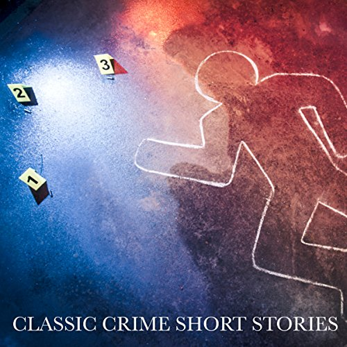Classic Crime Short Stories cover art