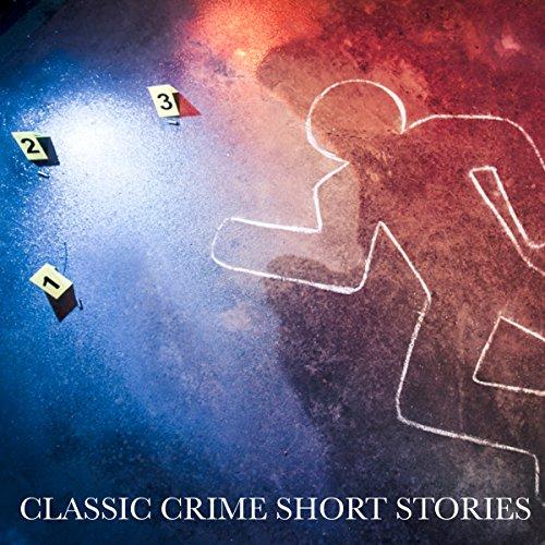 Classic Crime Short Stories audiobook cover art