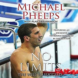 No Limits     The Will to Succeed              著者:                                                                                                                                 Michael Phelps,                                                                                        Alan Abrahamson                               ナレーター:                                                                                                                                 Holter Graham,                                                                                        Michael Phelps                      再生時間: 5 時間  34 分     レビューはまだありません。     総合評価 0.0
