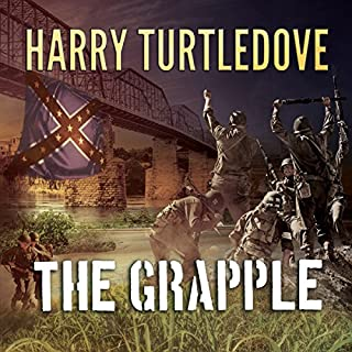 The Grapple     Settling Accounts, Book 3              Written by:                                                                                                                                 Harry Turtledove                               Narrated by:                                                                                                                                 Paul Costanzo                      Length: 25 hrs and 54 mins     2 ratings     Overall 5.0