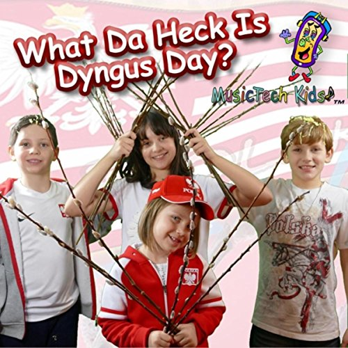 What da Heck Is Dyngus Day? (King Fish Man Rock Mix)