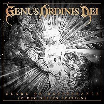 Glare of Deliverance (Video Series Edition)