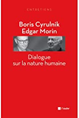 Dialogue sur la nature humaine (L'Aube poche essai) Format Kindle