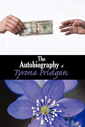 The Autobiography of Tyrone Pridgen