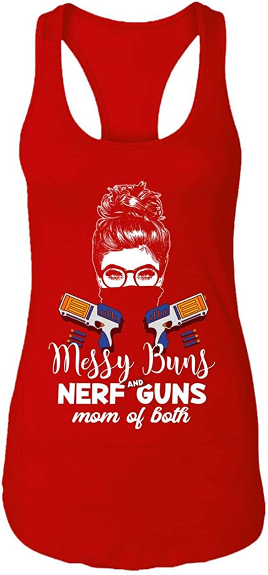 Messy Buns and Nerf Guns Mom of Cotton Oakland Mall Both Now on sale Tee Tank Top - Ladie