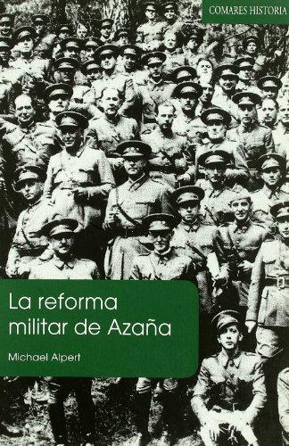 REFORMA MILITAR DE AZAÑA,LA