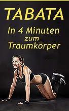 Tabata: DAS 4-Minuten HIIT Training, schnell Fettverbrennung aktivieren & effektiver Muskelaufbau Abnehmen, Band 1
