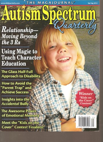 Autism Spectrum Quarterly Magazine (Spring 2012)